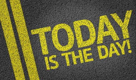 today: Today Is The Day on tar road Stock Photo