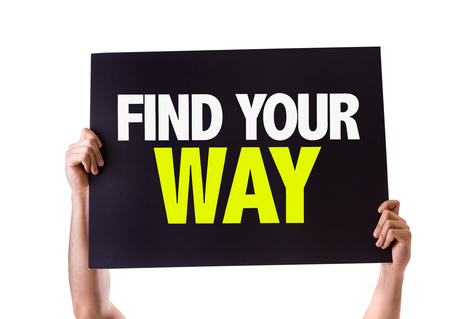 find your way: Hands holding blackboard with Find Your Way on white background Stock Photo