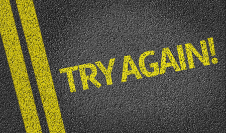 road surface: Try again text on road surface