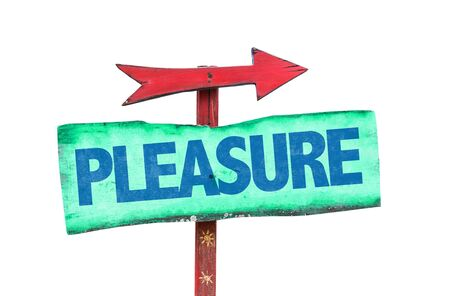 gratification: Signpost with the text Pleasure on white background Stock Photo