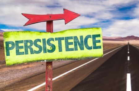 resolved: Persistence sign with arrow on highway background Stock Photo