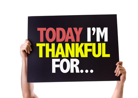relieved: Hands holding blackboard with Today Im Thankful For on white background