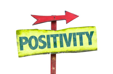 positivity: Positivity sign with arrow on white background Stock Photo