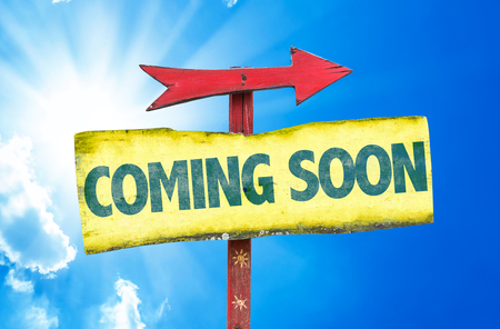 anticipate: Coming Soon sign with arrow on sunny background