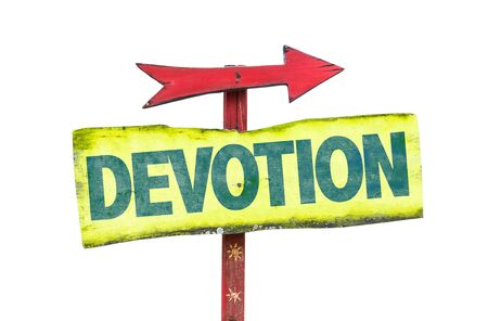 the devotion: Devotion sign with arrow on a white background Stock Photo