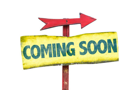 anticipate: Coming Soon sign with arrow on white background