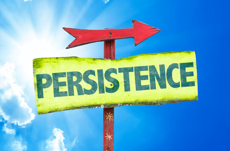 persistence: Persistence sign with sunny background Stock Photo