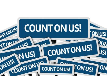 depending: Multiple signboards with text: Count On Us Stock Photo