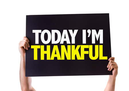 relieved: Hands holding cardboard with Today Im Thankful on white background Stock Photo
