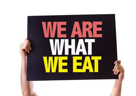 what to eat: We Are What We Eat sign with arrow on white background