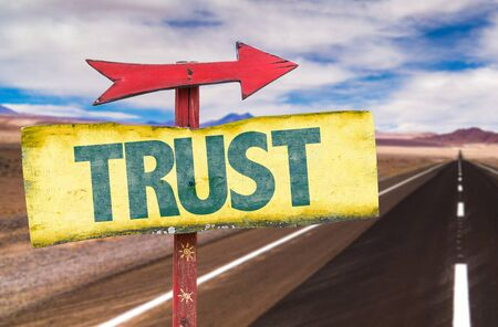 self assurance: Trust sign with arrow on a highway background