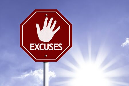 justification: Excuses written on the road sign