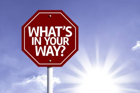 distraction: Whats in Your Way written on the road sign