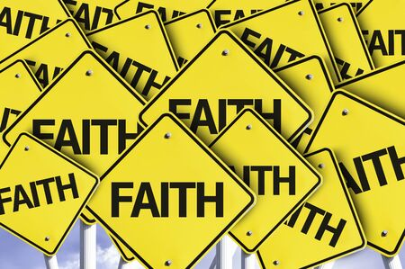 believing: Multiple road signs with text: Faith