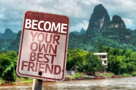 become: Become Your Own Best Friend sign sign with wetland background