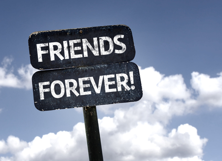 pal: Friends Forever sign with clouds and sky background