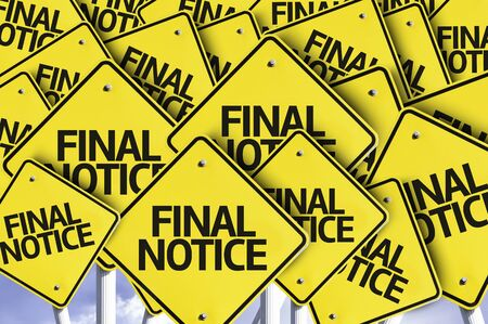 notice: Multiple road signs with text: Final Notice