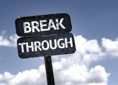 to break through: Break through sign with clouds and sky background Stock Photo