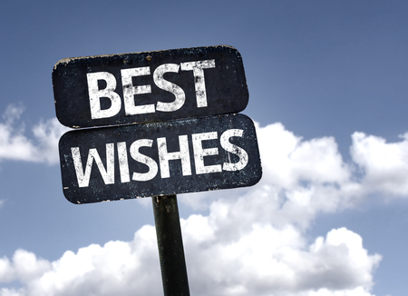 best wishes: Best Wishes sign with clouds and sky background