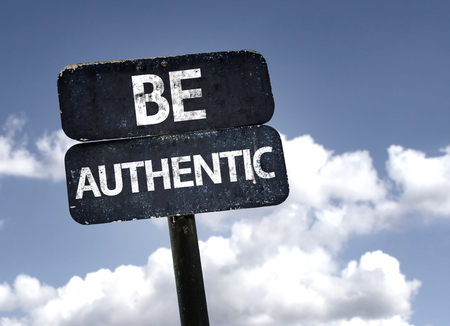 authentic: Be Authentic sign with clouds and sky background