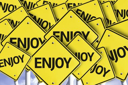 multiple: Multiple road signs with text: Enjoy