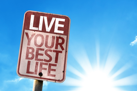 best guide: Live Your Best Life sign with sunny background Stock Photo