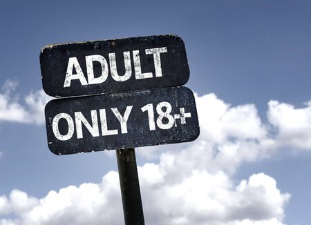 only adult: Adult Only 18plus sign with clouds and sky background