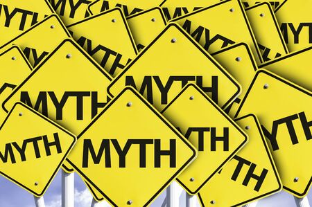 Multiple road signs with text: Myths