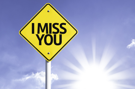 i miss you: I miss you sign with sunny background