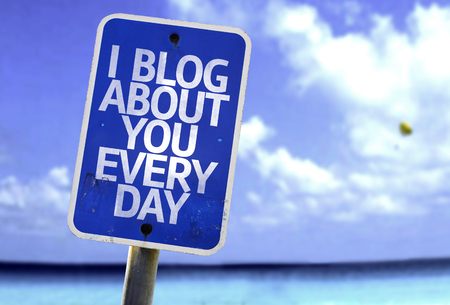 about you: I blog about you everyday sign with sea background Stock Photo