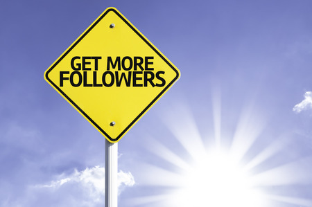 Get more followers sign with sunny background