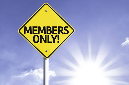 private club: Members only! sign with sunny background