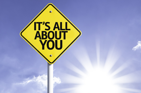 about you: Its all about you sign with sunny background Stock Photo