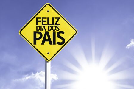paternal: Feliz dia dos pais (Happy Fathers Day in Portuguese) sign with sunny background