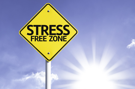 Stress free zone sign with sunny background