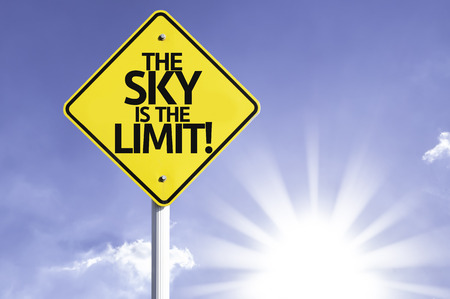 sky is the limit: The sky is the limit! sign with sunny background