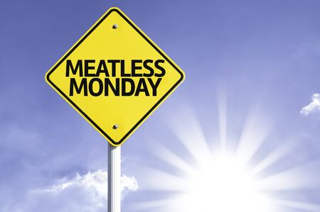meatless: Meatless Monday sign with sunny background