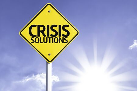unpredictable: Crisis solutions sign with sunny background