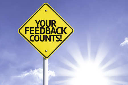 counts: Your feedback counts! sign with sunny background