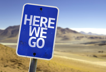 go sign: Here we go sign with desert background Stock Photo