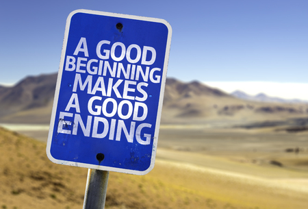 clave sol: A good beginning makes a good ending sign with desert background Foto de archivo