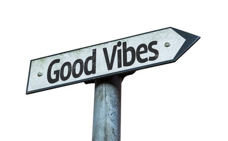 positivism: Good vibes sign on white background