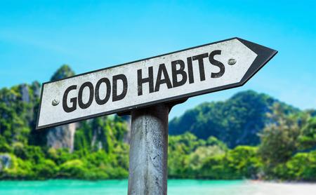 good habits: Good habits sign with wetland background