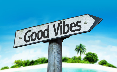 positivism: Good vibes sign with beach background