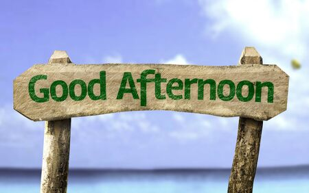 a courtesy: Good afternoon sign with sea background Stock Photo