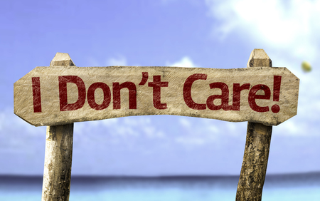 I dont care! sign with sea background Stock Photo