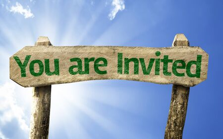 you are invited: You are invited sign with sunny background