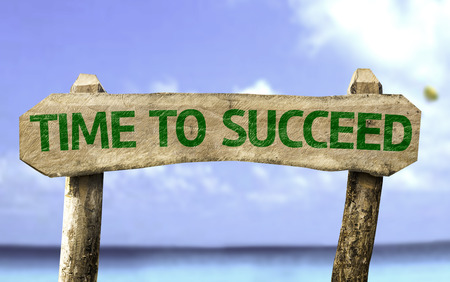succeed: Wooden sign board with text: Time To Succeed on sea background