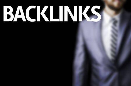 backlinks: The word Backlinks with businessman background