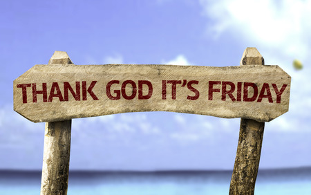 positiveness: Thank God its Friday sign with sea background Stock Photo